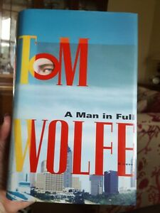 A Man In Full by Tom Wolfe (Hardback, 1998) IMMACULATE