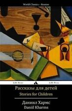 Stories for Children: Rasskazy dlya detei (Russian Edition) by Daniil Kharms
