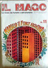 RIVISTA IL MAGO ANNO II N.11 JOHNNY HART JACOVITTI MORDILLO 1973 MONDADORI