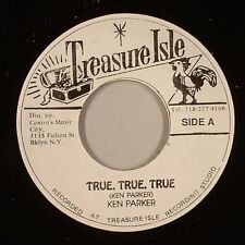 KEN PARKER - TRUE TRUE TRUE (TREASURE ISLE) 1968