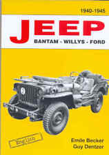 Jeep Bantam Willys Ford By Emile Becker 1940-1945 MB GPW US Army WW2 Book
