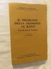 IL PROBLEMA DELLA FILOSOFIA IN KANT Pantaleo Carabellese F Damonte La Scaligera