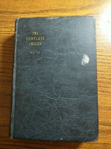 The Compleat Angler or the Contemplative Man's Recreation by Isaak Walton
