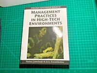 Premier Reference Source Ser.: Management Practices in High-Tech Environments (2