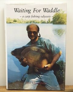 Waiting for Waddle by Phil Thompson.1st Edition Carp Signed Fishing Book.No Pike