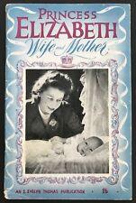 PRINCESS ELIZABETH WIFE AND MOTHER (Paperback, 1948) Royal, Crown, Vintage *