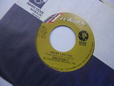Don Everly Yesterday Just Passed/Never Like This 45 RPM 1976 Hickory Records EX