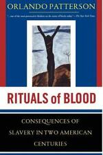 Rituals Of Blood: The Consequences Of Slavery In Two American Centuries Frontie