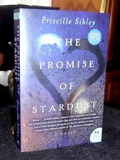 The Promise of Stardust by Priscilla Sibley 2013 ARC Advance Readers / Proof LN
