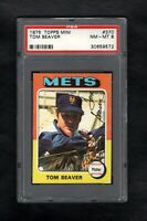 1975 TOPPS MINI #370 TOM SEAVER HOF METS PSA 8 NM/MT CENTERED!