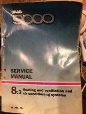 SAAB 9000 Service Manual 8:3 Heating and ventilation and Air condi