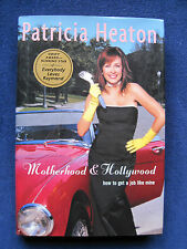 MOTHERHOOD & HOLLYWOOD - SIGNED by Actress PATRICIA HEATON 1st Ed