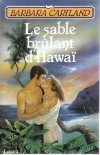 LE SABLE BRULANT D'HAWAÏ par Barbara Cartland