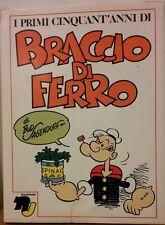 Libro Fumetti I Primi Cinquant'anni di Braccio di Ferro Sagendorf Rizzoli Junior