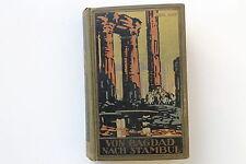 20632 Karl May Verlag Radebeul Band 3 Von Bagdad nach Stambul um 1933 Orient