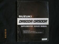 1986 SUZUKI DR600R / DR500R Motorcycle Supplementary Service Manual Original OEM