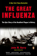 [E-edition] The Great Influenza: The Story of the Deadliest Pandemic in History