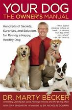 Your Dog: The Owner's Manual: Hundreds of Secrets