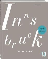 Trends & Lifestyle Innsbruck und Hall in Tirol von Nils Ketterer (2015, Gebundene Ausgabe)