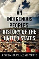 An Indigenous Peoples' History of the United States (ReVisioning American Histor