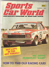 Sports Car World 1975 Mar Torana L34 HDT L34 Monaro GTS HJ 308 Lotus 16 Escort D