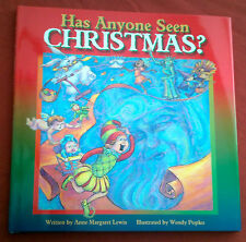 NEW Has Anyone Seen Christmas?