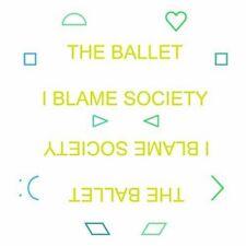 """The Ballet - I Blame Society (NEW 12"""" VINYL LP)"""