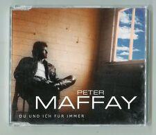 Peter Maffay  cd-maxi  DU UND ICH FÜR IMMER  © 2000 BMG ariola # 74321 77996 2