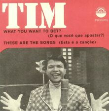 """TIM MAIA """" WHAT YOU WANT TO BET """" / """" THESE ARE THE SONGS """" UK 7 LATIN FUNK SOUL"""