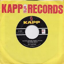 THE SEARCHERS  What Have They Done To The Rain  original 45 from 1964