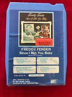 Freddy Fender Since I Met You Baby VINTAGE 8 TRACK TAPE