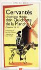 Cevantes L'ingénieux Hidalgo don Quichotte de la Manche - chapitres 1 à 32