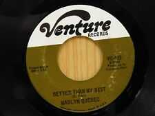 Madlyn Quebec 45 Better Than My Best bw Love I've Been Looking For - Venture VG+