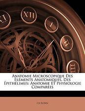 Anatomie Microscopique Des Éléments Anatomiques, Des Épithélimus: Anatomie Et Ph