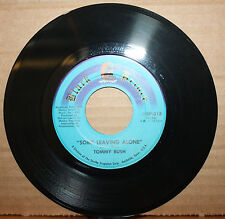 TOMMY BUSH Some Leaving Alone LETTING IT ALL HANG Funk Soul 45 BLACK PRINCE 318