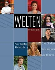 World Languages: Welten : Introductory German by Nikolaus Euba and Prisca August