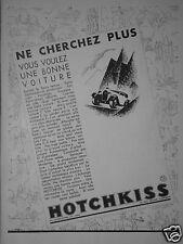 PUBLICITÉ 1931 HOTCHKISS NE CHERCHER PLUS  - ADVERTISING