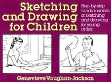 Sketching and Drawing for Children: Step-by-Step F