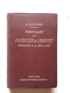Kleinlogel Formulaire du constructeur de charpentes Libraire Polytecnique 1924