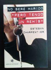 No sere marido pero tengo un Remis por Esteban Charpentier 2009 Argentina