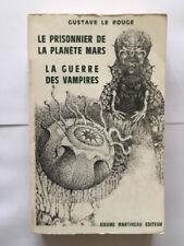 PRISONNIER PLANETE MARS GUERRE DES VAMPIRES 1966 GUSTAVE LE ROUGE