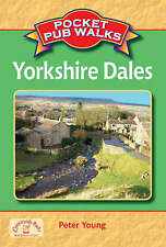 Pocket Pub Walks in the Yorkshire Dales by Peter Young (Paperback, 2008)