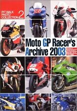 Moto GP Racer's Archive 2003 Photo Collection Book