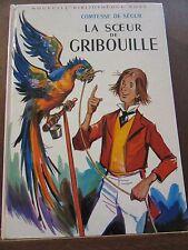 Comtesse de Ségur: La Soeur de Gribouille / Bibliothèque Rose, 1969