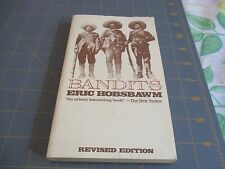 BANDITS BY ERIC HOBSBAWN   (1981)  REVISED EDITION