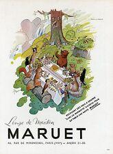 """""""LINGE DE MAISON MARUET"""" Annonce origin. entoilée PELLOS PLAISIR DE FRANCE 1947"""