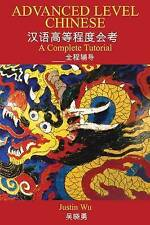 Advanced Level Chinese: A Complete Tutorial, Acceptable, Wu, Justin, Book