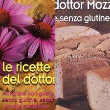 2 Libri Ricette Mozzi. Dieta Gruppi Sanguigni+ 2 Ricettari.4 Titoli In Tutto.pdf