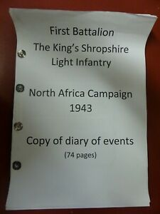 first battalion KSLI north africa campaign 1943 diary. ww2. army. infantry