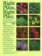 Right Plant, Right Place: The Indispensable Guide to the Successful Garden by Ni